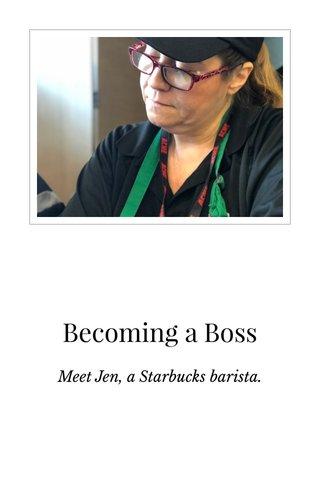 Becoming a Boss