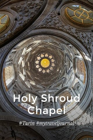 Holy Shroud Chapel #Turin #mytraveljournal