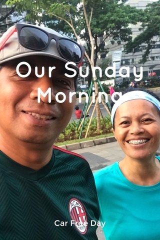 Our Sunday Morning Car Free Day