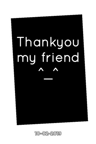 Thankyou my friend ^_^ 10-02-2019