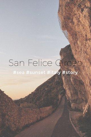 San Felice Circeo #sea #sunset #italy #story