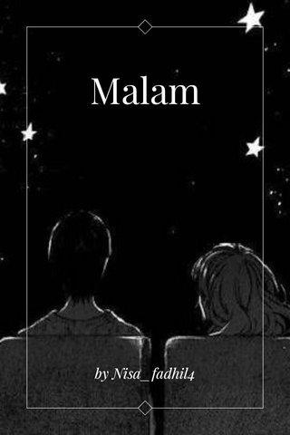 Malam by Nisa_fadhil4