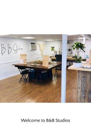 Welcome to B&B Studios