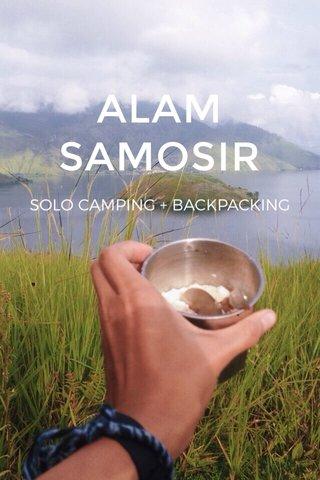 ALAM SAMOSIR SOLO CAMPING + BACKPACKING