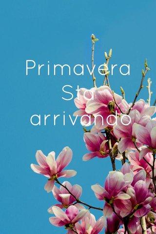 Primavera Sta arrivando