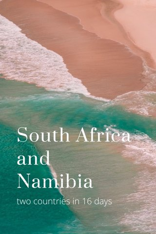 South Africa and Namibia two countries in 16 days