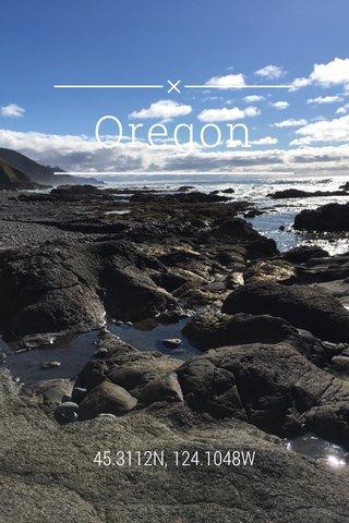 Oregon 45.3112N, 124.1048W