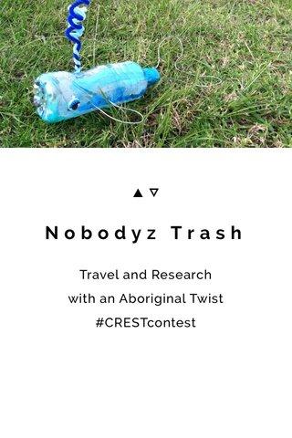 Nobodyz Trash
