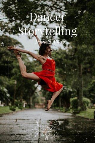 Dancer Storytelling Daniela Alfaro