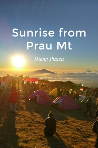 Sunrise from Prau Mt Dieng Plateu