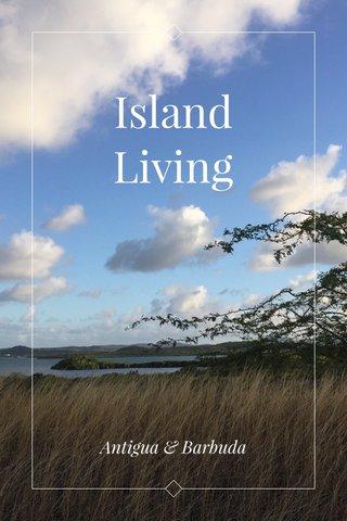 Island Living Antigua & Barbuda
