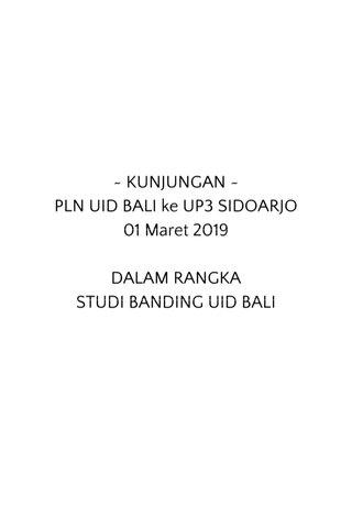 ~ KUNJUNGAN ~ PLN UID BALI ke UP3 SIDOARJO 01 Maret 2019 DALAM RANGKA STUDI BANDING UID BALI