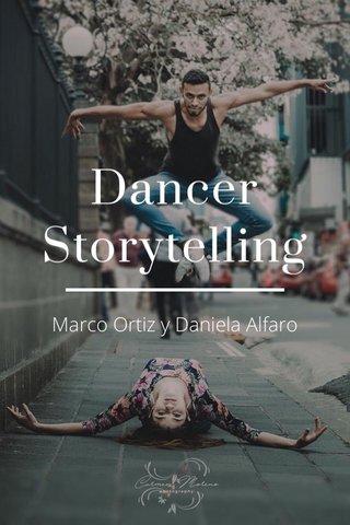 Dancer Storytelling Marco Ortiz y Daniela Alfaro