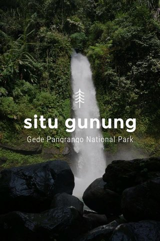 situ gunung Gede Pangrango National Park