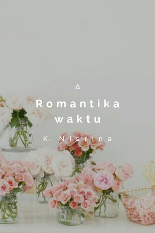 Romantika waktu K. N i s r i n a