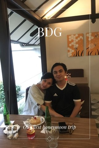 BDG Our first honeymoon trip