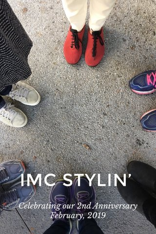 IMC STYLIN' Celebrating our 2nd Anniversary February, 2019