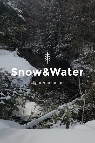 Snow&Water #puremichigan