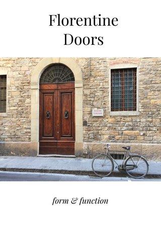 Florentine Doors form & function