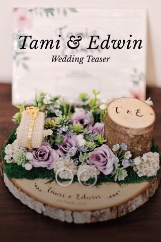 Tami & Edwin Wedding Teaser