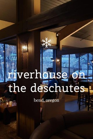 riverhouse on the deschutes bend, oregon
