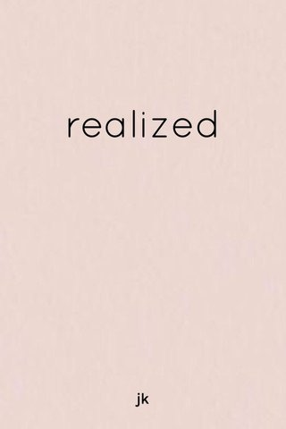 realized jk