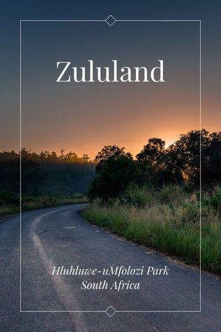 Zululand Hluhluwe-uMfolozi Park South Africa