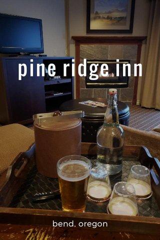 pine ridge inn bend, oregon