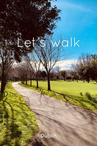 Let's walk Dublin
