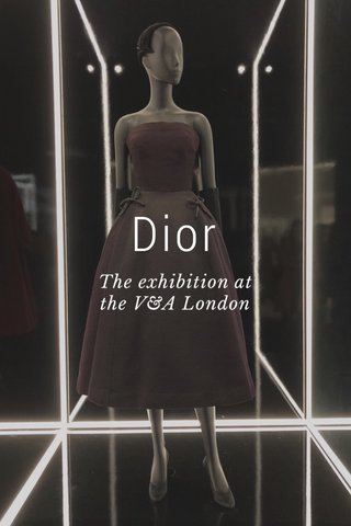 Dior The exhibition at the V&A London