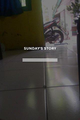 SUNDAY'S STORY