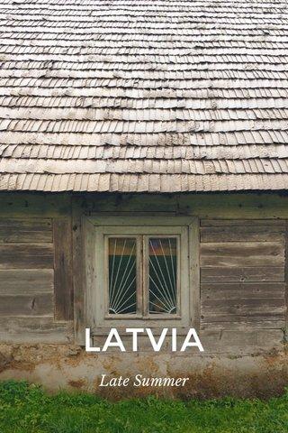 LATVIA Late Summer