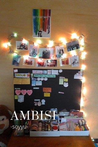 AMBISI -soyyu-
