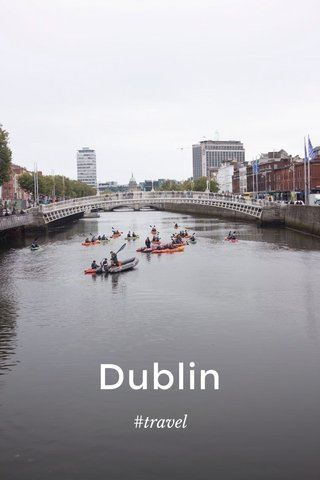 Dublin #travel