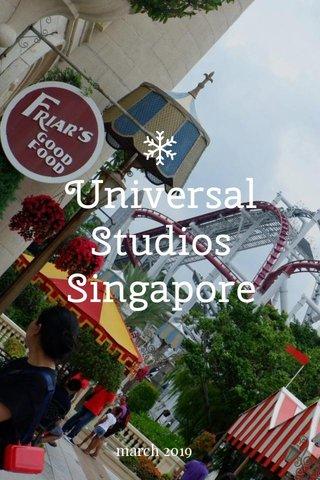 Universal Studios Singapore march 2019