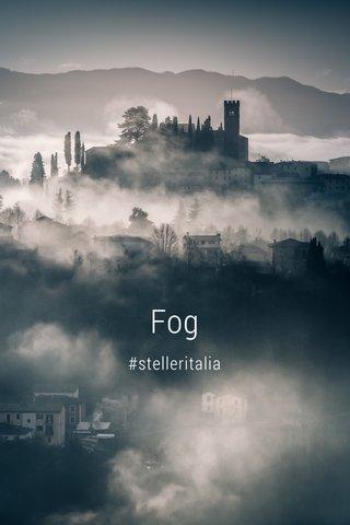 Fog #stelleritalia