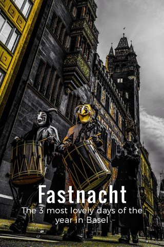 Fastnacht The 3 most lovely days of the year in Basel