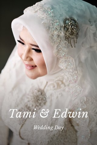 Tami & Edwin Wedding Day
