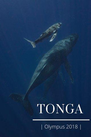 TONGA | Olympus 2018 |