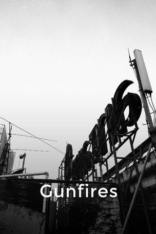 Gunfires