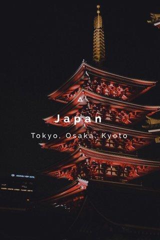 Japan Tokyo, Osaka, Kyoto