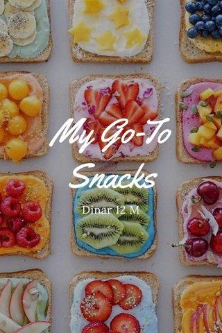 My Go-To Snacks Dinar 12 M