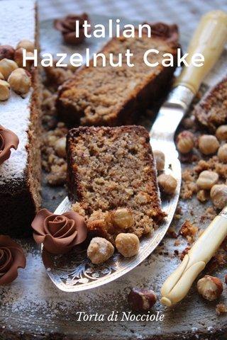 Italian Hazelnut Cake Torta di Nocciole