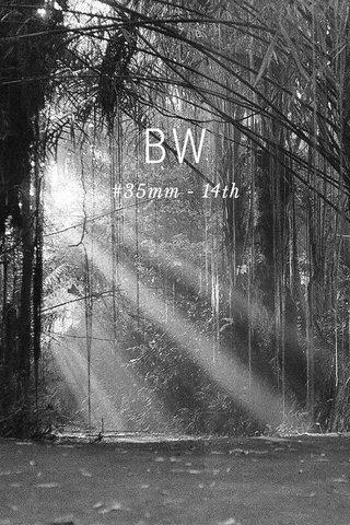 BW #35mm - 14th