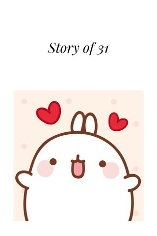 Story of 31