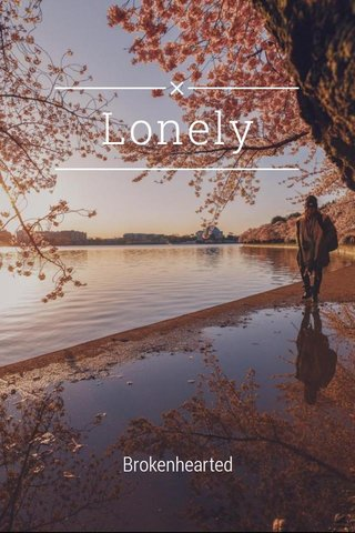 Lonely Brokenhearted