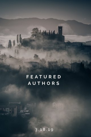 FEATURED AUTHORS 3.18.19