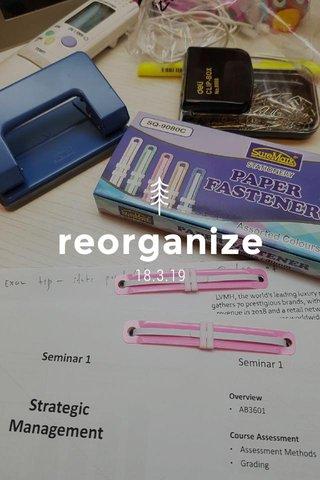 reorganize 18.3.19