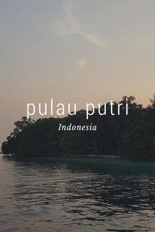pulau putri Indonesia