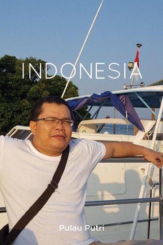 INDONESIA Pulau Putri